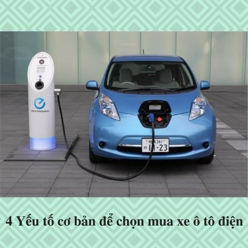4 Yếu tố cơ bản để chọn mua xe ô tô điện, 76038, Vũ Văn Thắng, Blog MuaBanNhanh, 11/12/2017 11:52:14