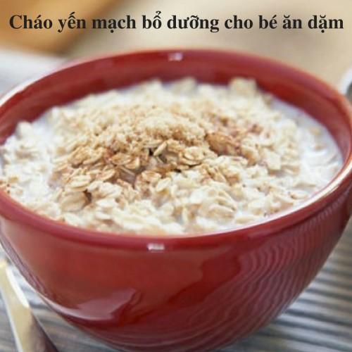 Cháo yến mạch bổ dưỡng cho bé ăn dặm, 75927, Nguyễn Thị Kim Thoa, Blog MuaBanNhanh, 28/11/2017 16:37:17