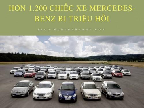 Hơn 1.200 chiếc xe Mercedes-Benz bị triệu hồi vì nguy cơ cháy, 75394, Uyên Vũ, Blog MuaBanNhanh, 12/09/2017 14:13:26