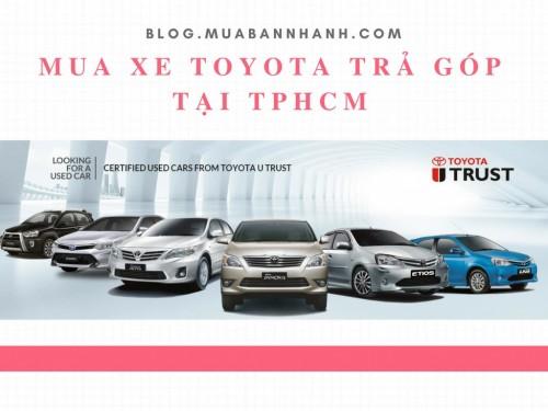 Mua xe Toyota trả góp tại TPHCM, 75413, Toyota An Thành Fukushima (100% Vốn Nhật Bản), Blog MuaBanNhanh, 30/08/2018 17:43:26