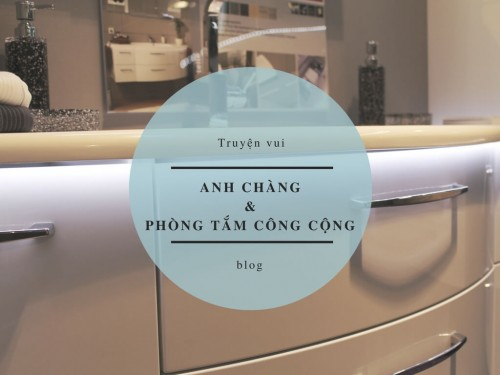 Chuyện vui anh chàng và phòng tắm công cộng, 75540, Thanh Phương, , 28/11/2017 16:04:58