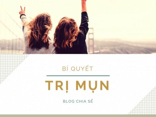 Bí quyết trị mụn của 1 sinh viên, 75586, Đỗ Thị Thơm, Blog MuaBanNhanh, 28/11/2017 16:02:18