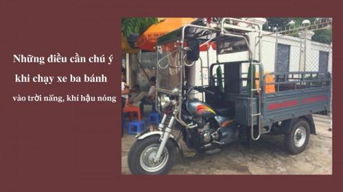 Những điều cần chú ý khi chạy xe ba bánh vào trời nắng, khí hậu nóng, 75938, Quang Lương, Blog MuaBanNhanh, 29/11/2017 14:14:00