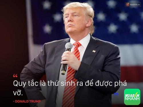 10 câu nói truyền cảm hứng của tân Tổng thống Mỹ Donald Trump, 78183, Huyền Nguyễn, Blog MuaBanNhanh, 28/12/2017 12:21:08