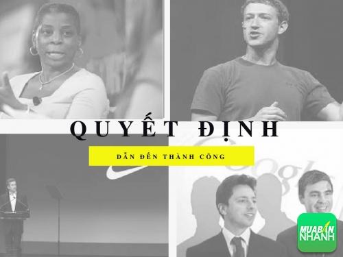 Các nhà lãnh đạo Google, Facebook và Nike thường đưa ra quyết định như thế nào?, 78142, Huyền Nguyễn, Blog MuaBanNhanh, 28/12/2017 12:20:32