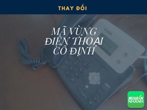 Chính thức đổi mã vùng điện thoại cố định từ ngày 11/2/2017, 78140, Huyền Nguyễn, Blog MuaBanNhanh, 28/12/2017 12:20:31