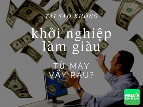 Đừng tưởng nghĩ lớn mới có thể làm giàu, sao bạn không khởi nghiệp từ máy vẩy rau?, 78113, Huyền Nguyễn, Blog MuaBanNhanh, 28/12/2017 12:20:08