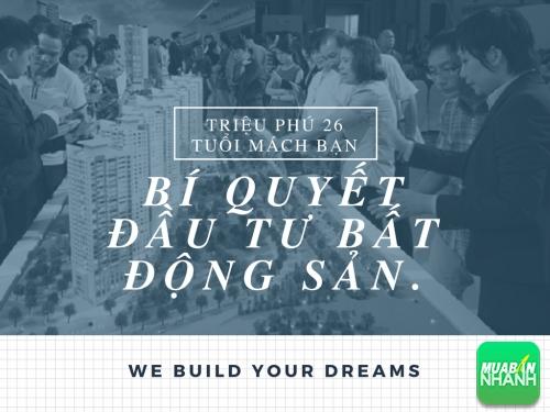 Bỏ túi ngay bí quyết làm giàu từ đầu tư bất động sản của triệu phú 26 tuổi, 78095, Huyền Nguyễn, Blog MuaBanNhanh, 28/12/2017 12:19:51