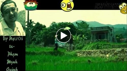 Vợ người ta phiên bản Chiến Thắng - cười rụng rốn, 53818, Nguyễn Thu Hương , Blog MuaBanNhanh, 11/10/2015 18:02:43