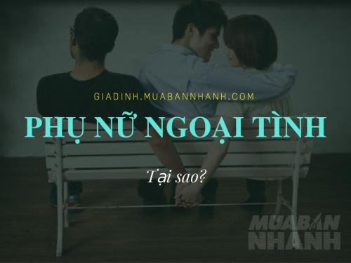Những đặc điểm thường gặp phải ở phụ nữ ngoại tình, 72652, Phương Thảo, Blog MuaBanNhanh, 09/11/2016 17:02:04