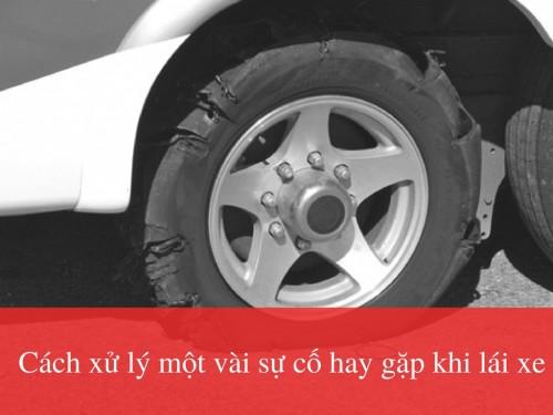 Cách xử lý một vài sự cố hay gặp khi lái xe, 78666, Mr Thành, Blog MuaBanNhanh, 23/01/2018 11:47:53