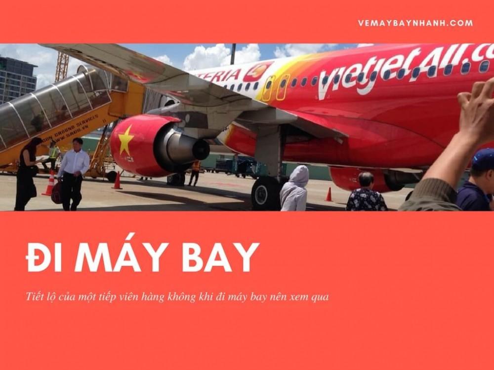Tiết lộ của một tiếp viên hàng không khi đi máy bay nên xem qua