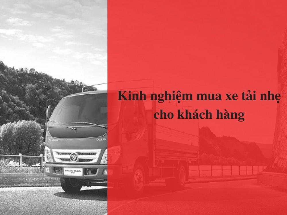 Kinh nghiệm mua xe tải nhẹ cho khách hàng