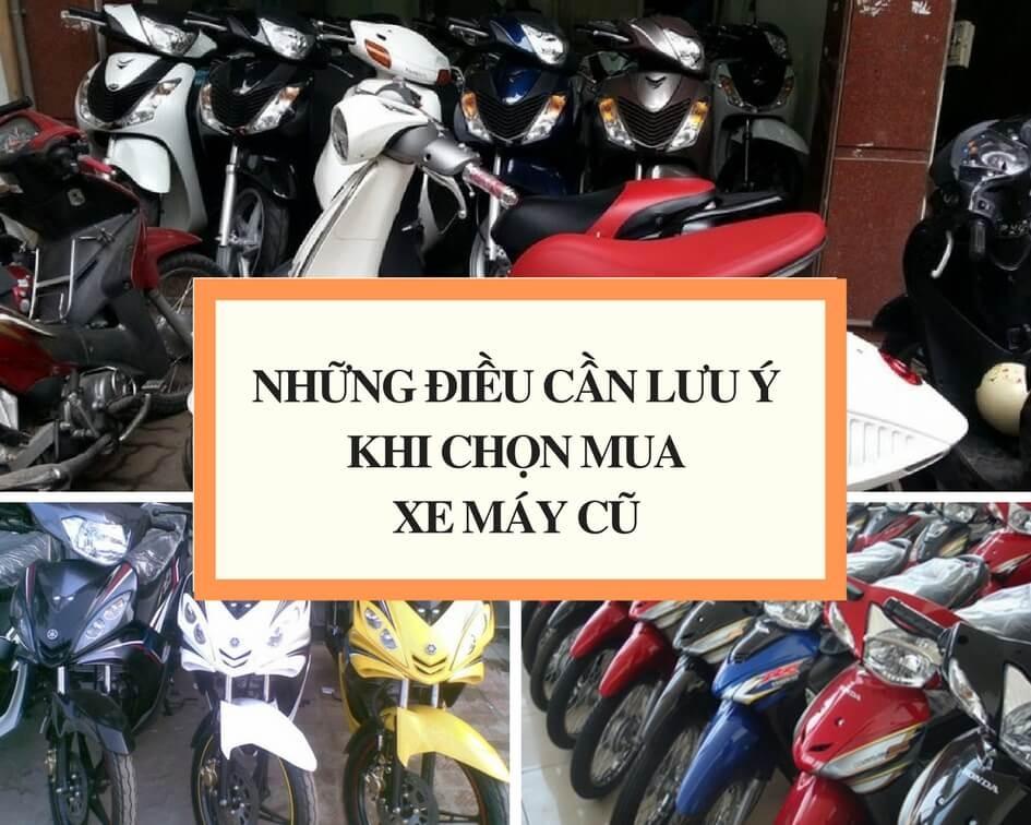 Những điều cần lưu ý khi chọn mua xe máy cũ