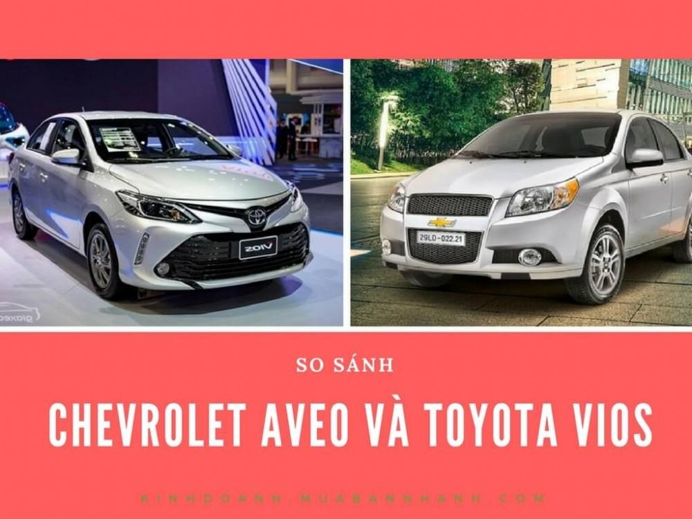 So sánh Chevrolet Aveo với Toyota Vios
