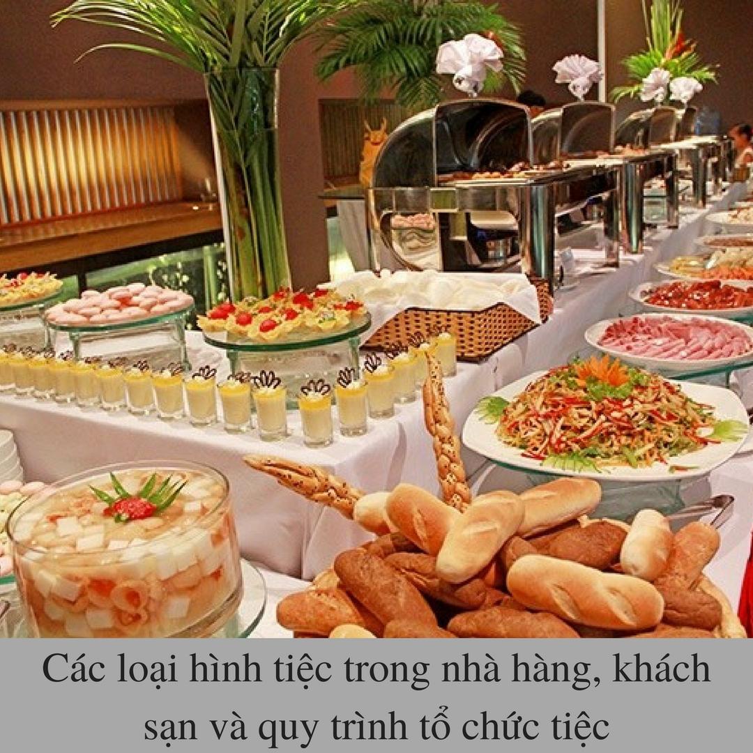 Các loại hình tiệc trong nhà hàng, khách sạn và quy trình tổ chức tiệc