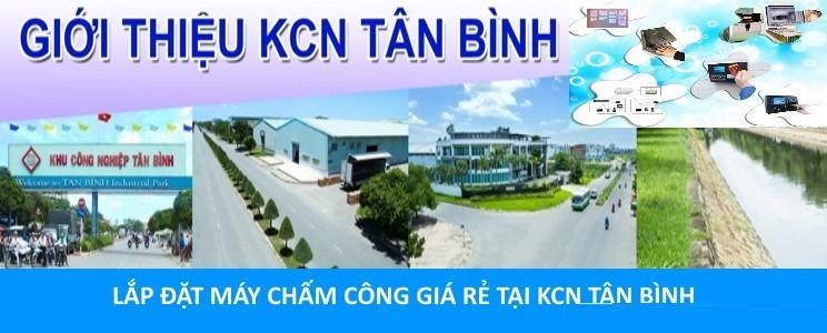 Lắp máy chấm công giá rẻ tại KCN Tân Bình, Tân Phú