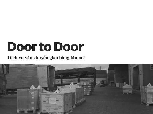 Dịch vụ vận chuyển giao hàng tận nơi - dịch vụ Door to Door