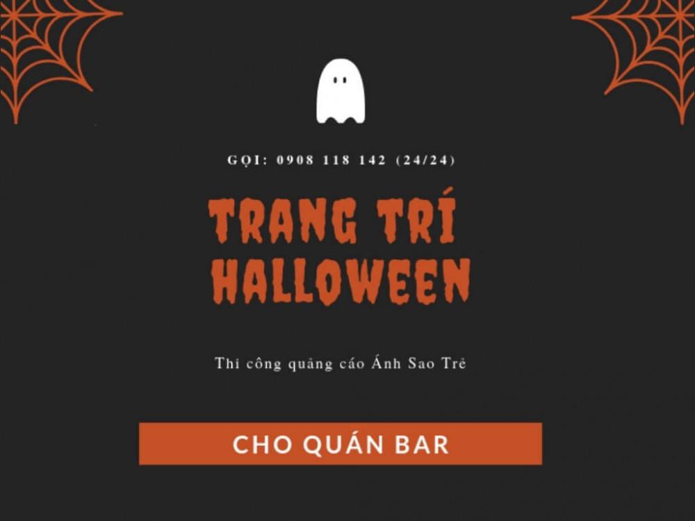Dich vụ trang trí Halloween cho quán bar - Thi công quảng cáo Ánh Sao Trẻ