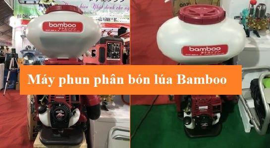 Các ưu điểm khi sử dụng máy phun phân bón lúa Bamboo