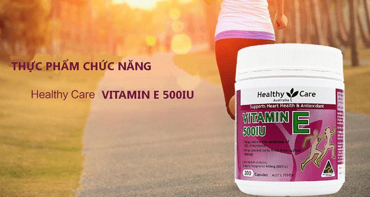 Công dụng và cách uống viên Healthy Care Vitamin E 500IU