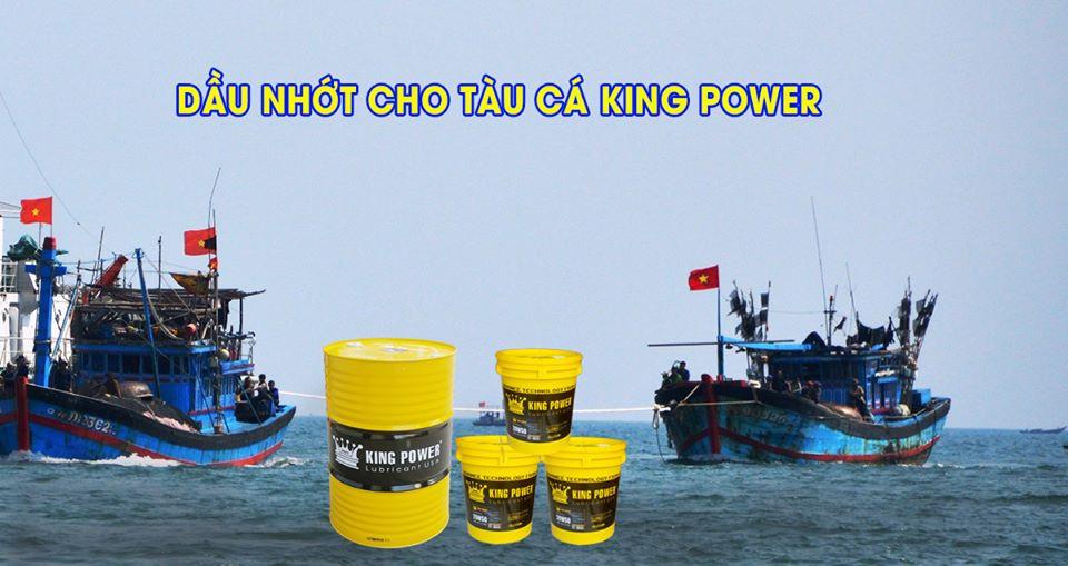 Giới thiệu dầu nhớt hàng hải, tàu đánh bắt cá, hàng nhập 100% từ Ả Rập thương hiệu King Power