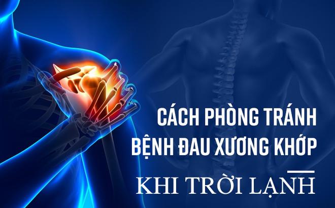 Phương pháp giảm đau nhức xương khớp khi trời lạnh