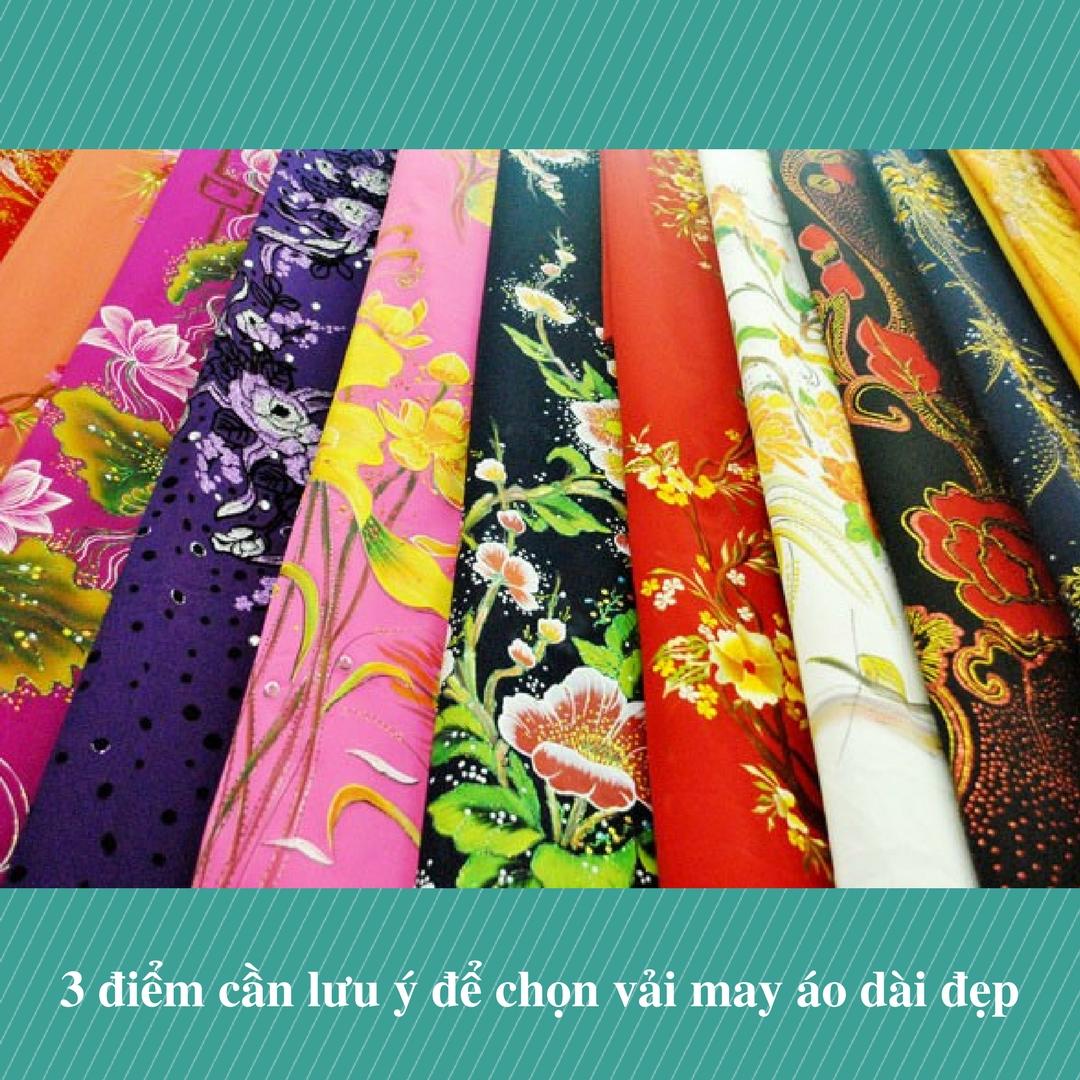 3 điểm cần lưu ý để chọn vải may áo dài đẹp
