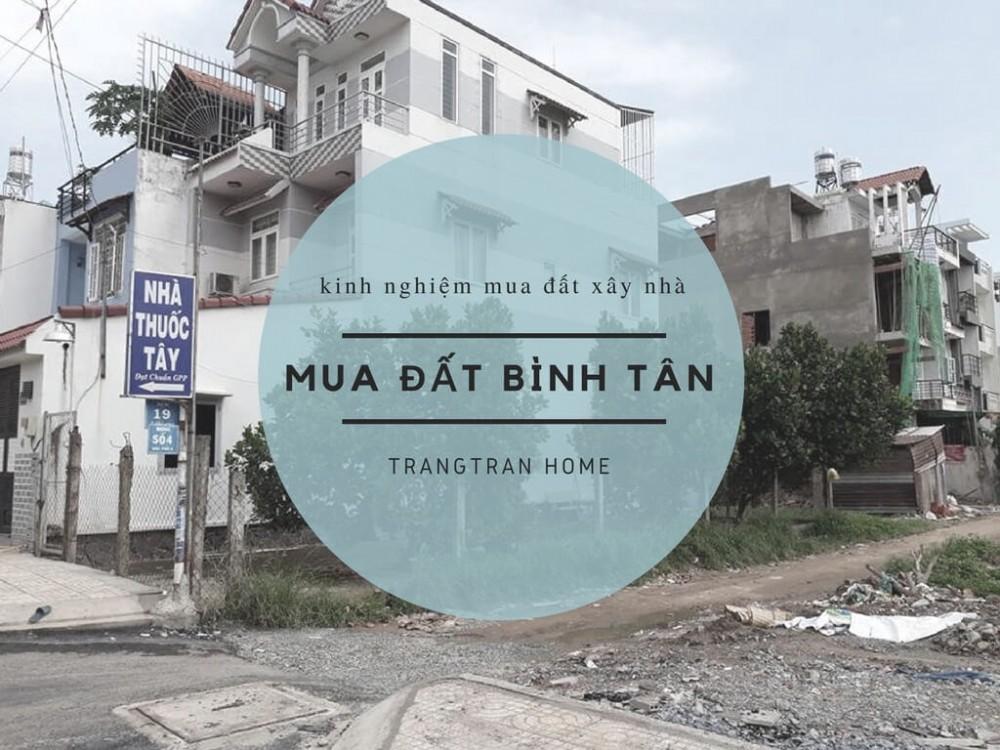 Kinh nghiệm mua đất xây nhà quận Bình Tân