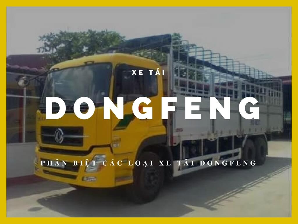 Xe Dongfeng trên thị trường gồm những loại nào?