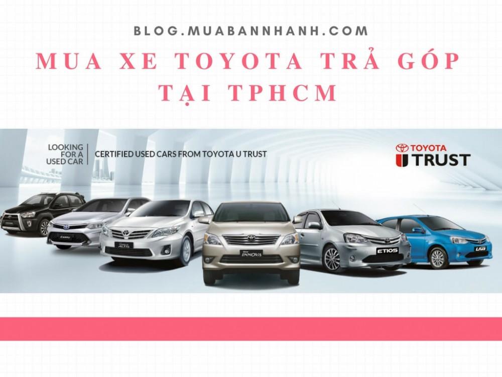 Mua xe Toyota trả góp tại TPHCM