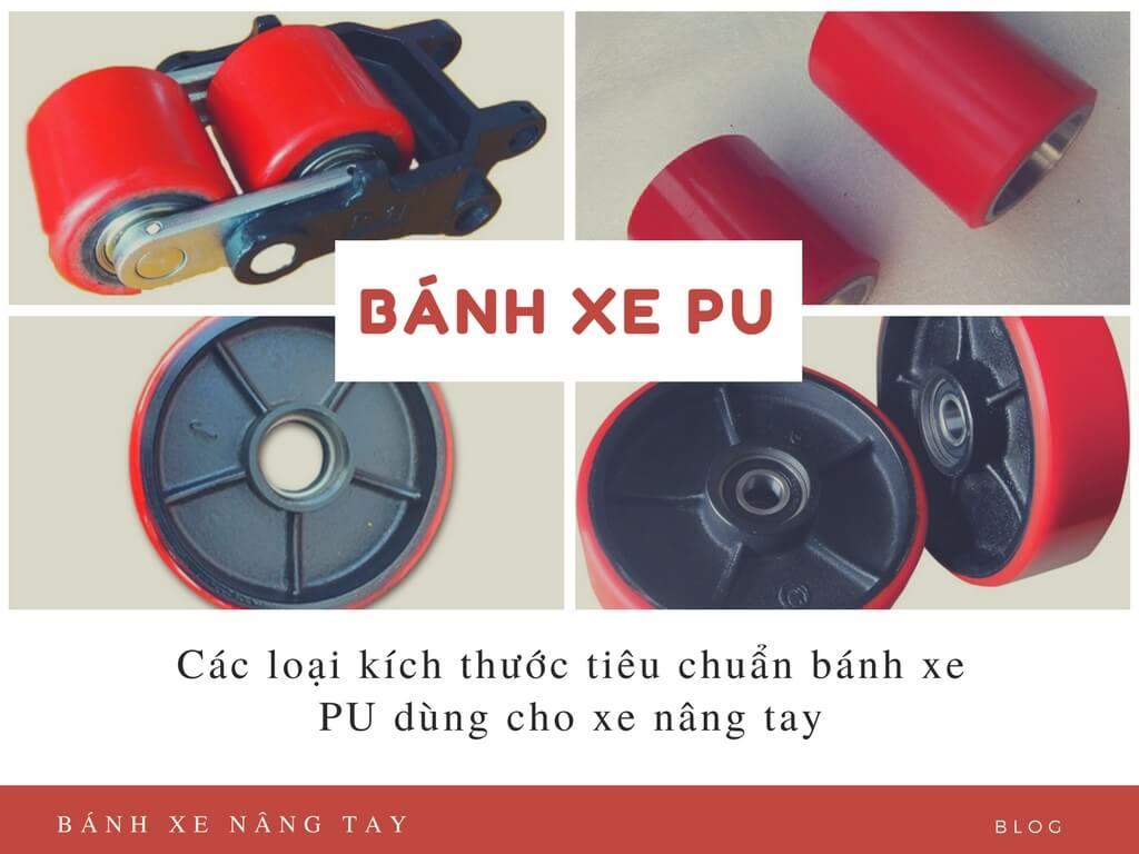 Các loại kích thước tiêu chuẩn bánh xe PU dùng cho xe nâng tay