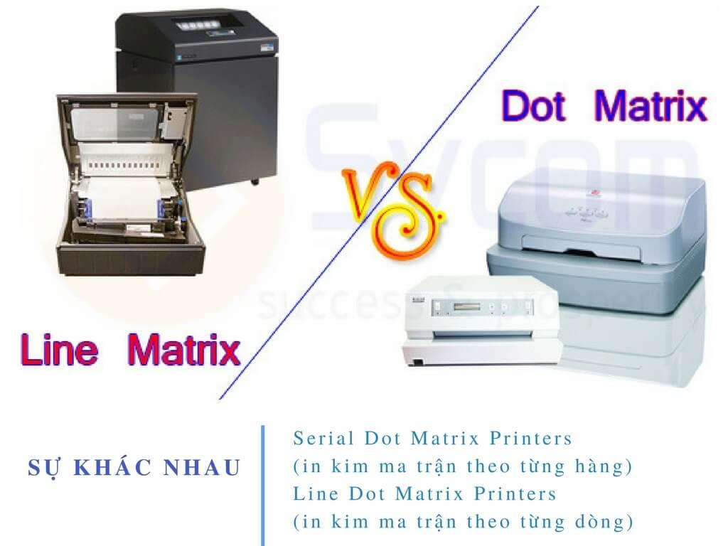 Sự khác biệt giữa máy in Line Matrix và Serial Dot Matrix