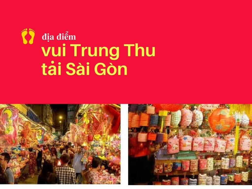 Địa điểm vui chơi Trung Thu tại Sài Gòn