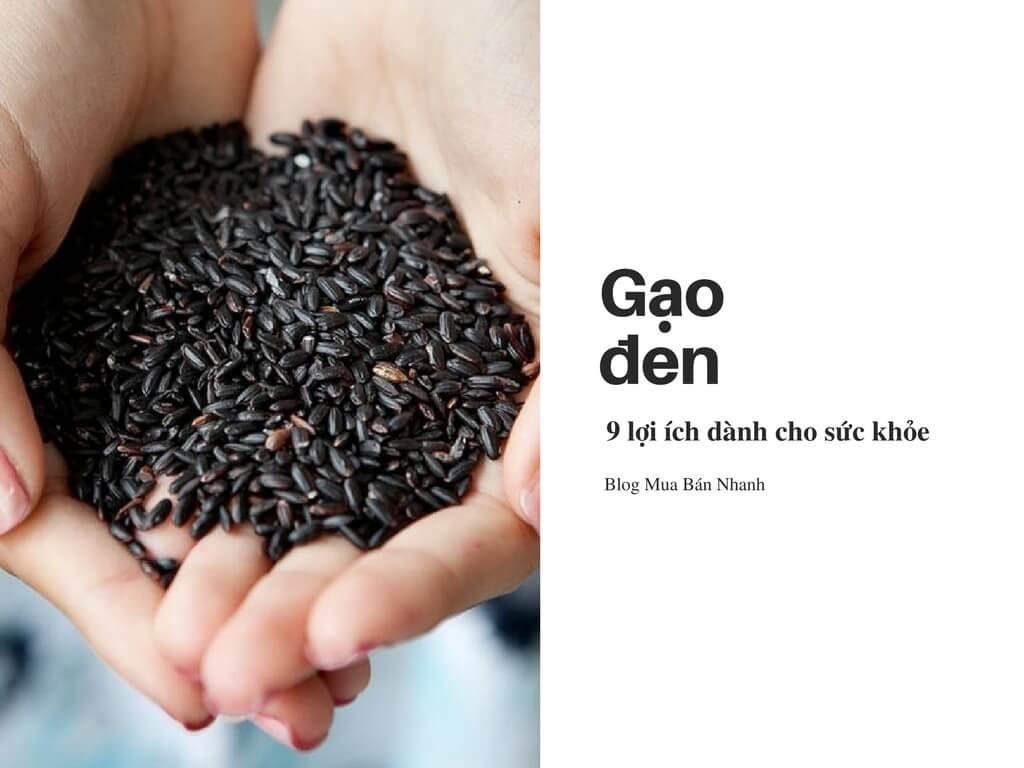 9 lợi ích tuyệt vời của gạo đen mà bạn chưa biết!